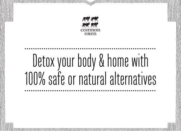 Detox your body & home
